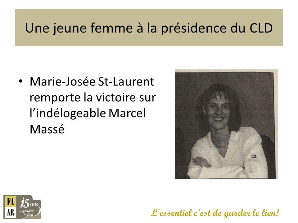 Une jeune femme à la présidence du CLD