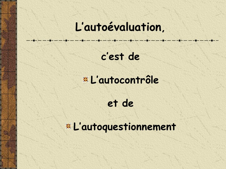 L'autoquestionnement