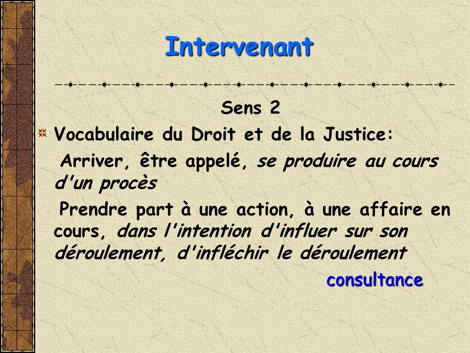 Intervenant Sens 2 Vocabulaire du Droit et de la Justice: