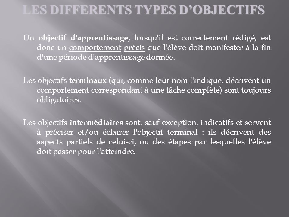LES DIFFERENTS TYPES D'OBJECTIFS
