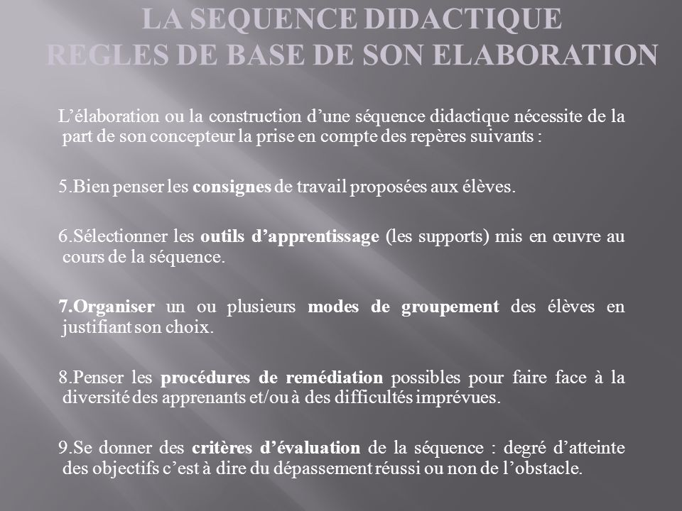 LA SEQUENCE DIDACTIQUE REGLES DE BASE DE SON ELABORATION