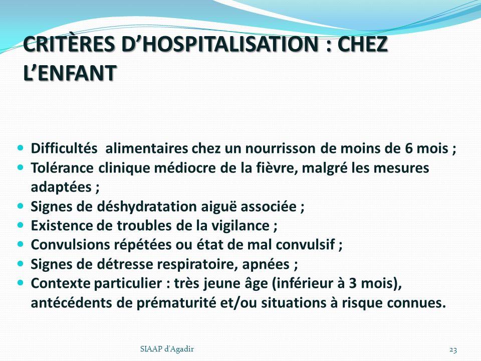 CRITÈRES D'HOSPITALISATION : CHEZ L'ENFANT