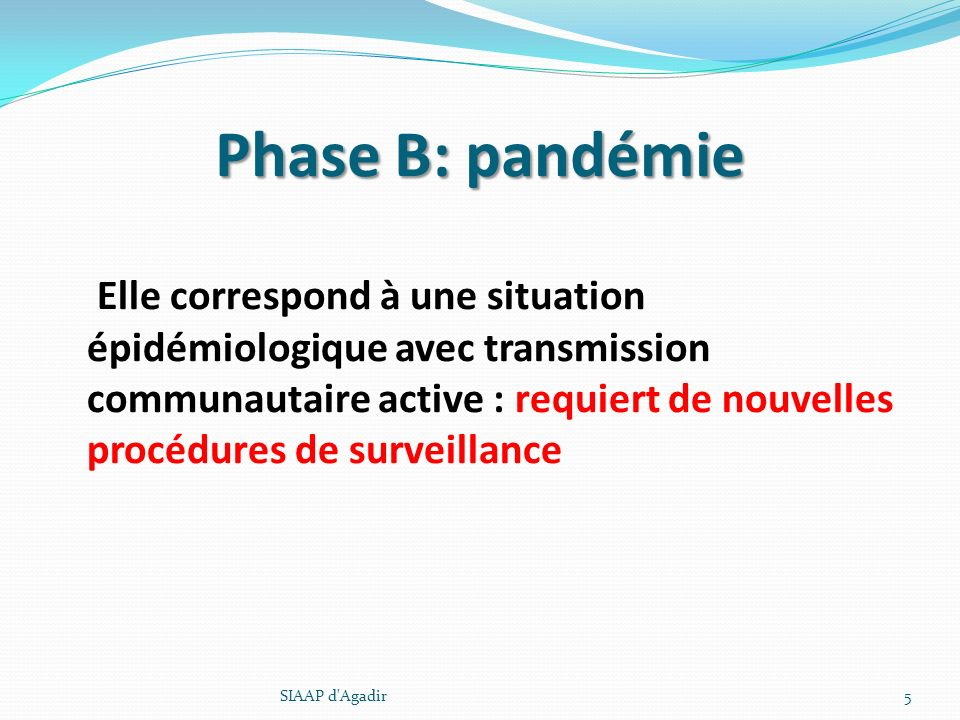 Phase B: pandémie