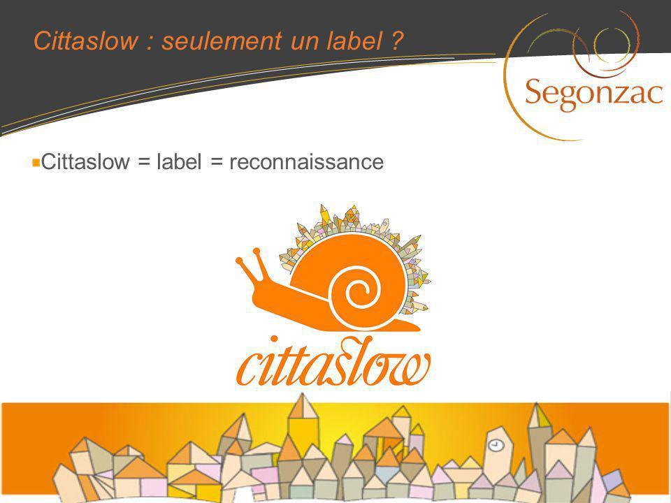 Cittaslow : seulement un label