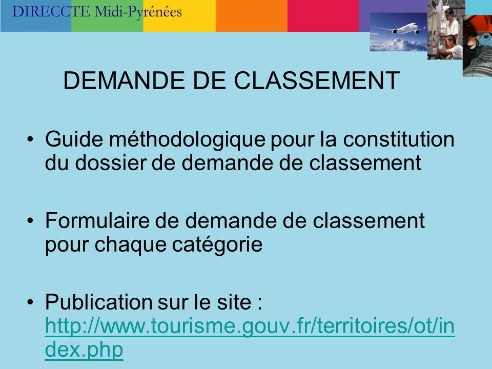 DEMANDE DE CLASSEMENT Guide méthodologique pour la constitution du dossier de demande de classement.