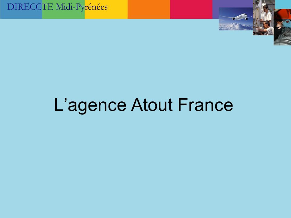 L'agence Atout France