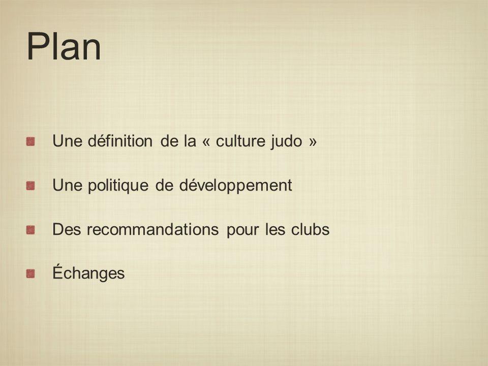 Plan Une définition de la « culture judo »