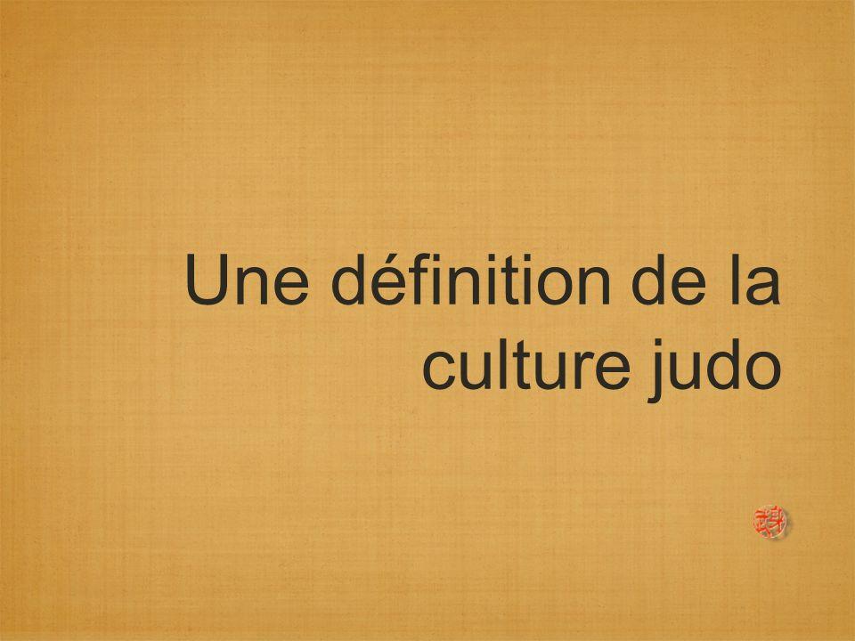 Une définition de la culture judo