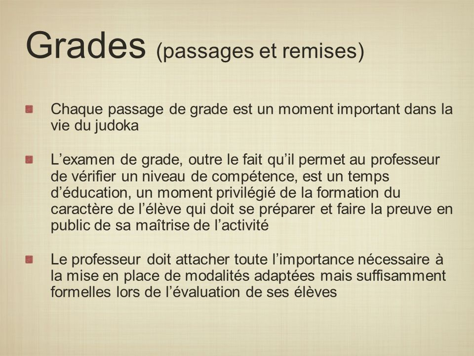 Grades (passages et remises)