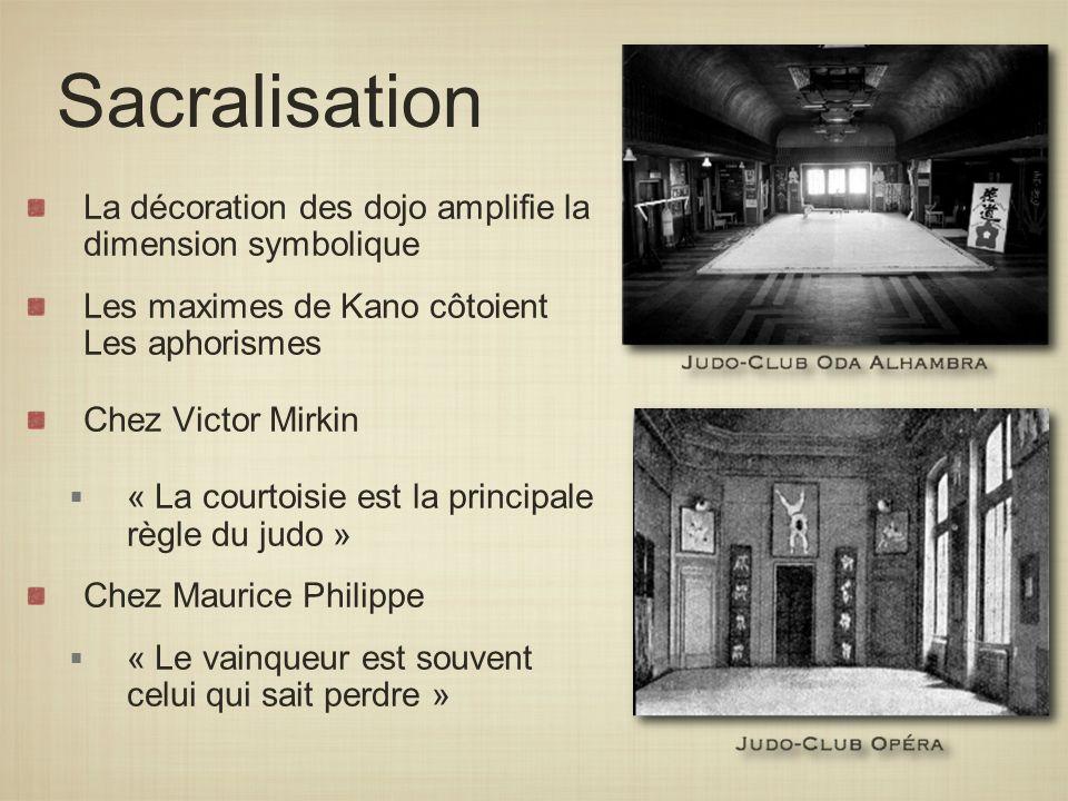 Sacralisation La décoration des dojo amplifie la dimension symbolique