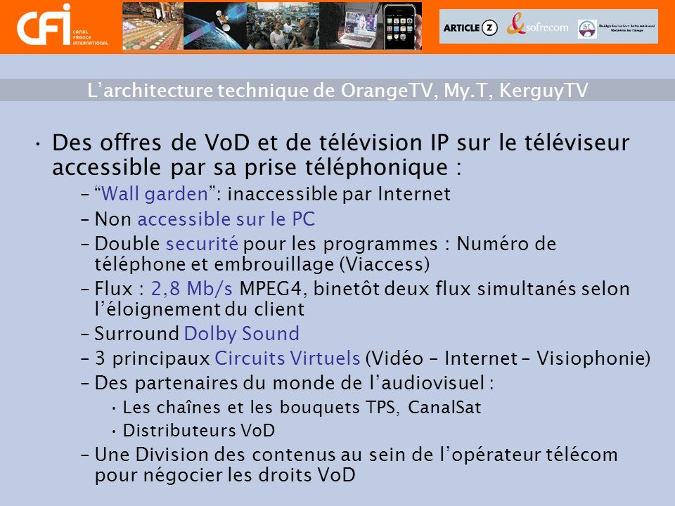 L'architecture technique de OrangeTV, My.T, KerguyTV