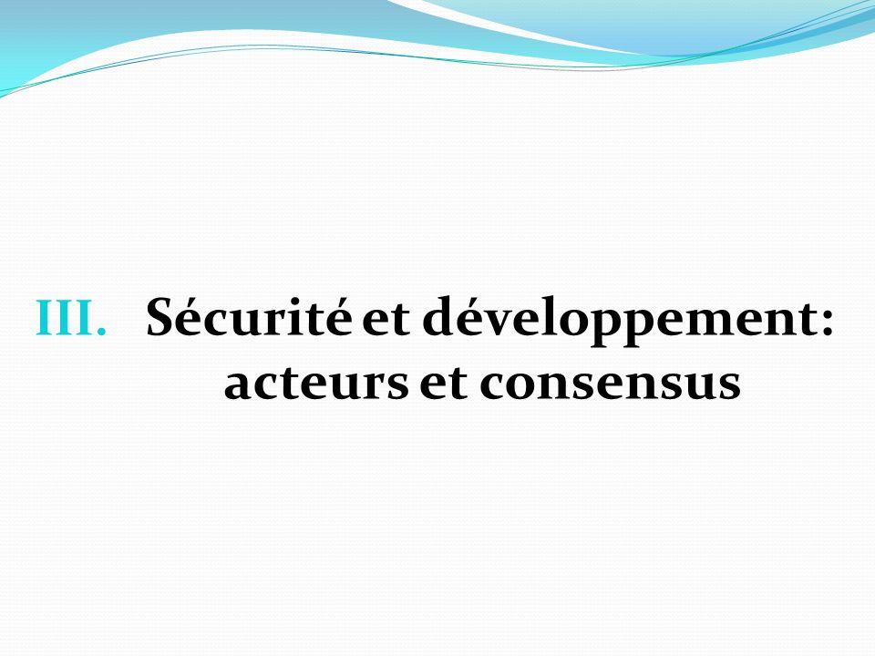 Sécurité et développement: acteurs et consensus