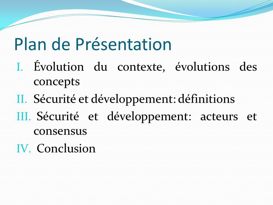 Plan de Présentation Évolution du contexte, évolutions des concepts