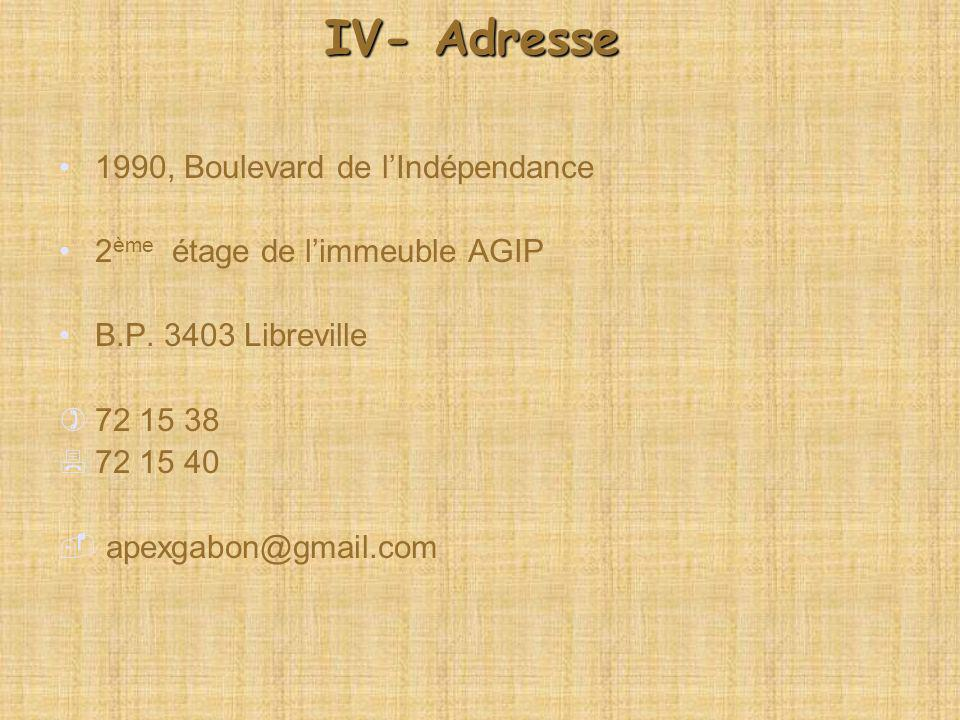 IV- Adresse 1990, Boulevard de l'Indépendance