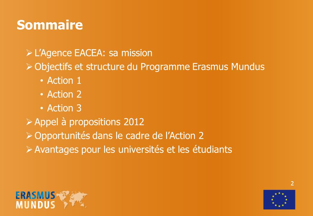 Sommaire L'Agence EACEA: sa mission