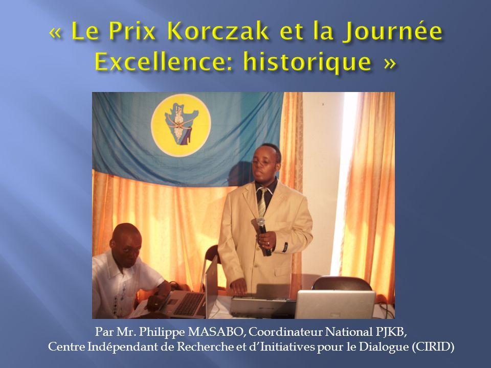 « Le Prix Korczak et la Journée Excellence: historique »