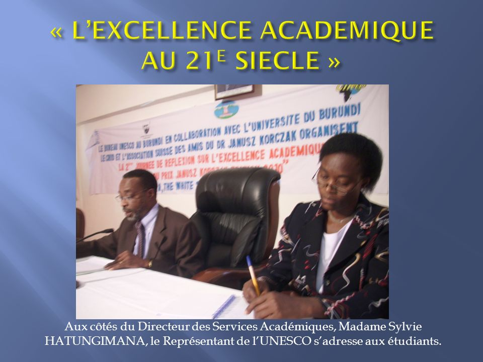 « L'EXCELLENCE ACADEMIQUE AU 21E SIECLE »