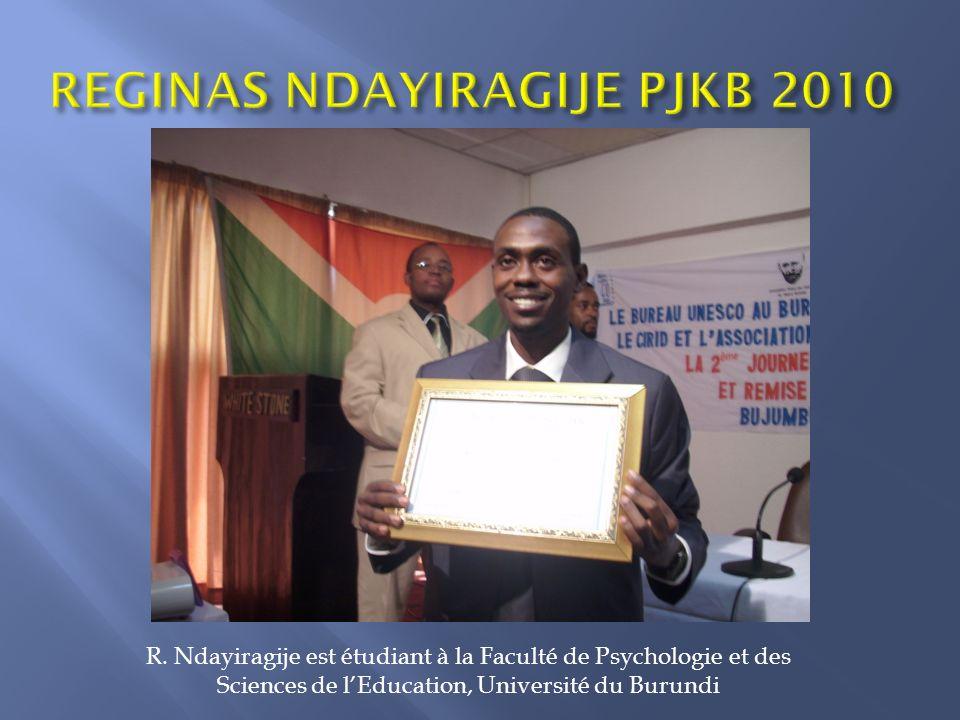 REGINAS NDAYIRAGIJE PJKB 2010