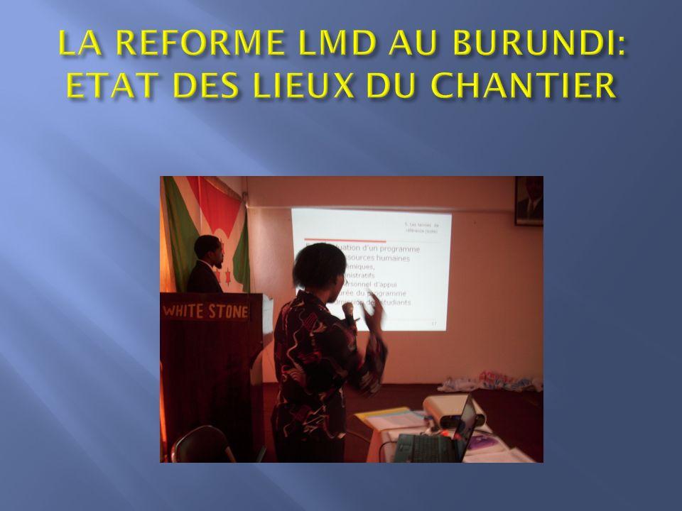 LA REFORME LMD AU BURUNDI: ETAT DES LIEUX DU CHANTIER