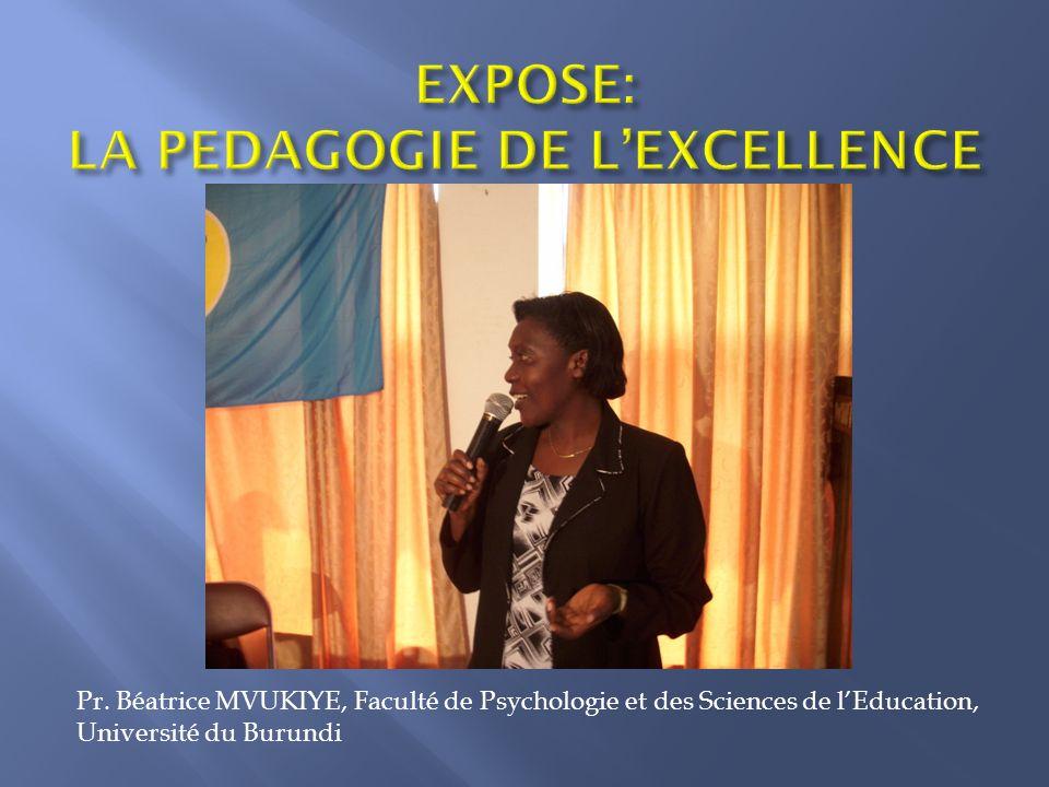 EXPOSE: LA PEDAGOGIE DE L'EXCELLENCE