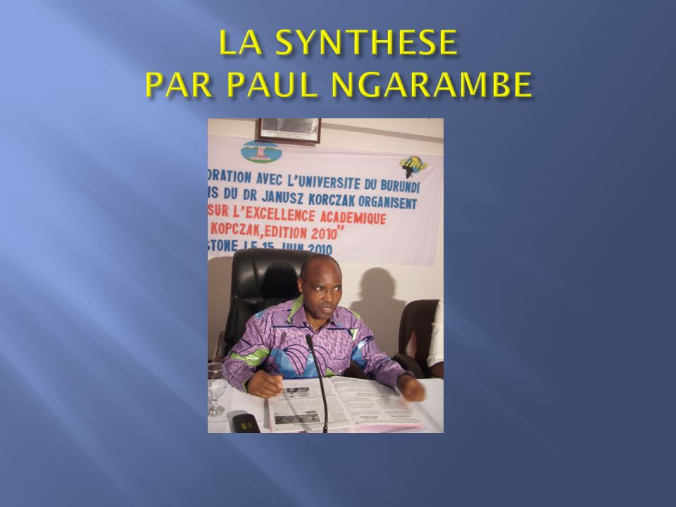LA SYNTHESE PAR PAUL NGARAMBE