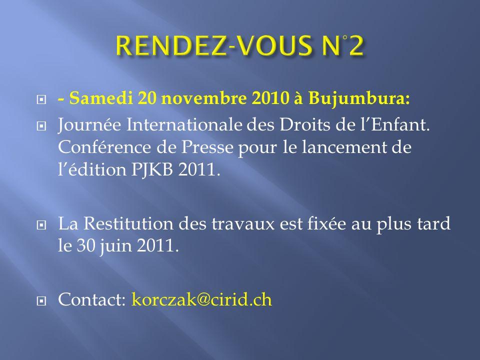 RENDEZ-VOUS N°2 - Samedi 20 novembre 2010 à Bujumbura: