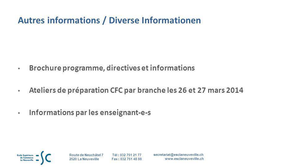 Autres informations / Diverse Informationen