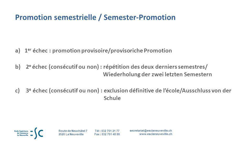 Promotion semestrielle / Semester-Promotion