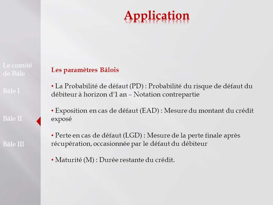 Application Les paramètres Bâlois