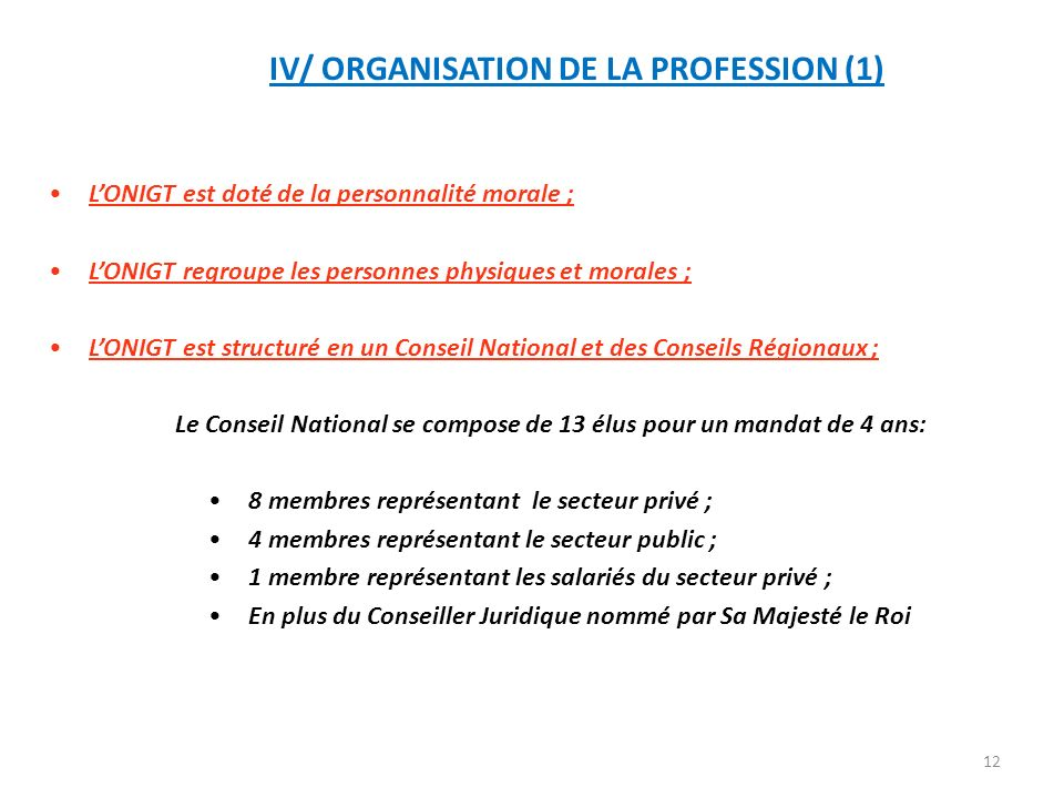 IV/ ORGANISATION DE LA PROFESSION (1)
