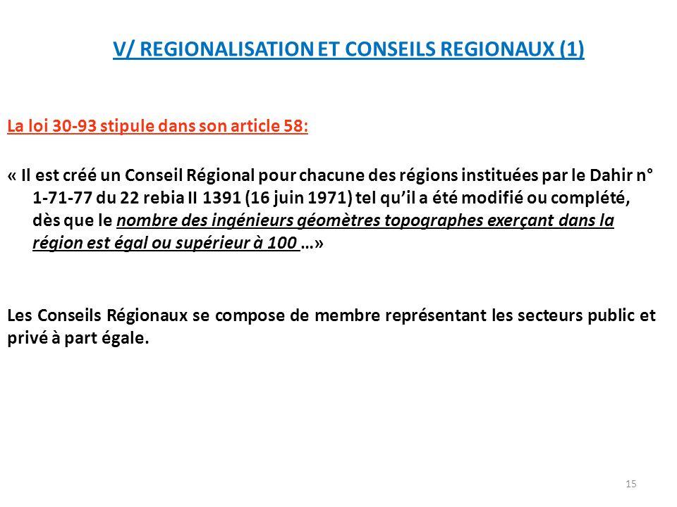 V/ REGIONALISATION ET CONSEILS REGIONAUX (1)