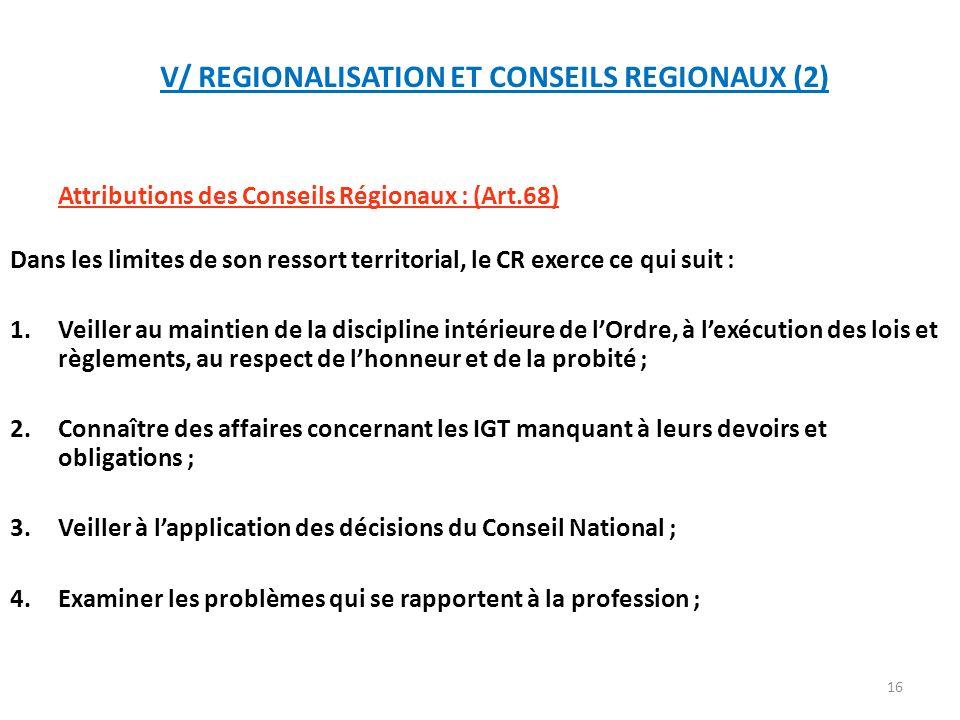 V/ REGIONALISATION ET CONSEILS REGIONAUX (2)