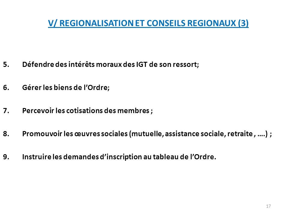 V/ REGIONALISATION ET CONSEILS REGIONAUX (3)