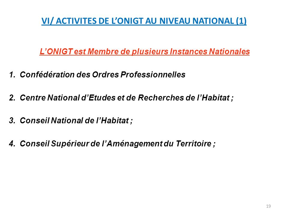 VI/ ACTIVITES DE L'ONIGT AU NIVEAU NATIONAL (1)