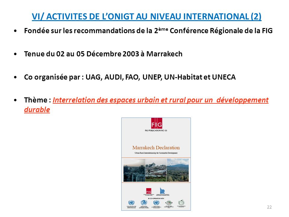 VI/ ACTIVITES DE L'ONIGT AU NIVEAU INTERNATIONAL (2)