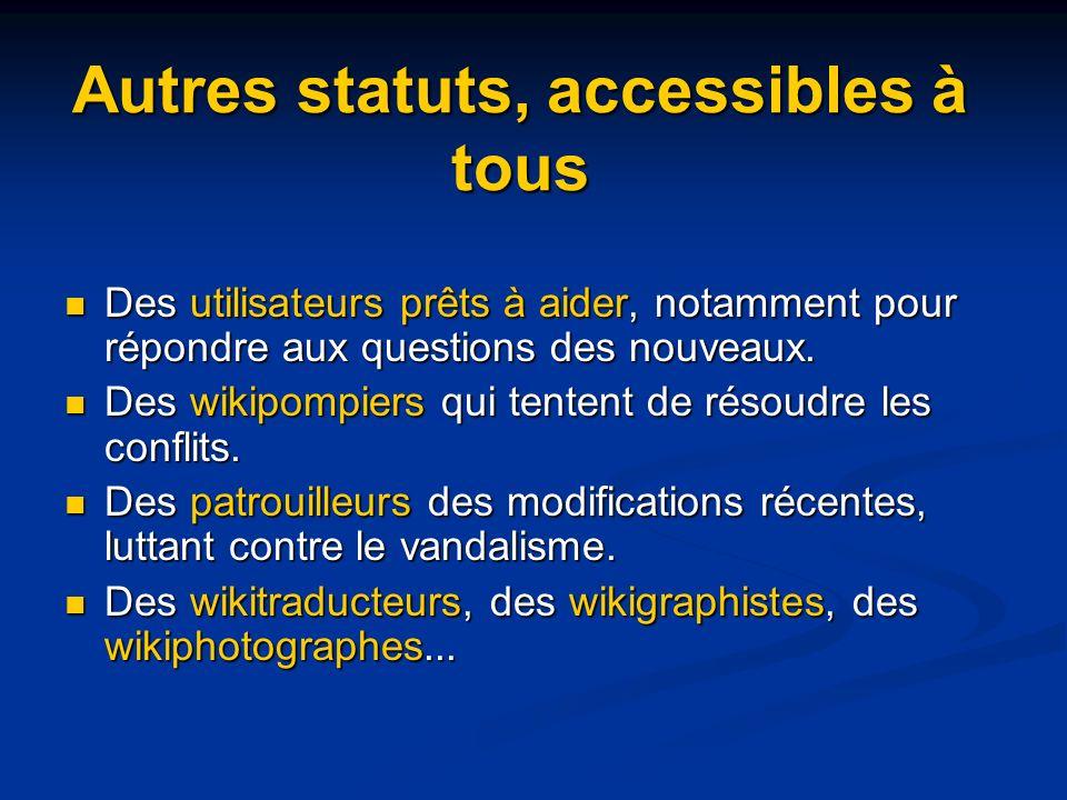 Autres statuts, accessibles à tous