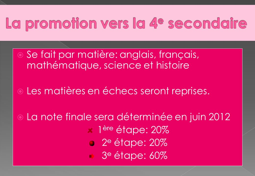 La promotion vers la 4e secondaire