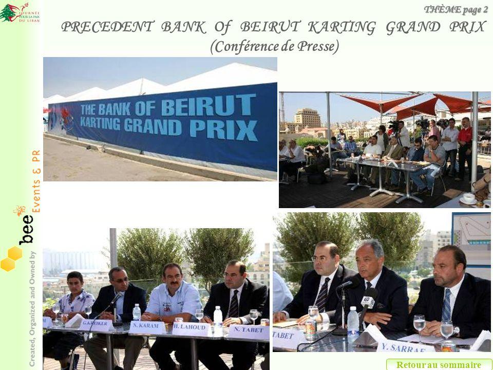 PRECEDENT BANK Of BEIRUT KARTING GRAND PRIX (Conférence de Presse)
