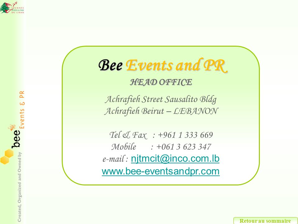 Bee Events and PR HEAD OFFICE Achrafieh Street Sausalito Bldg