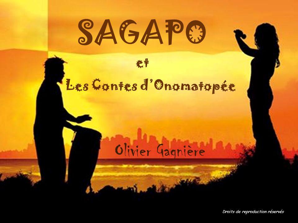 SAGAPO Olivier Gagnière et Les Contes d'Onomatopée