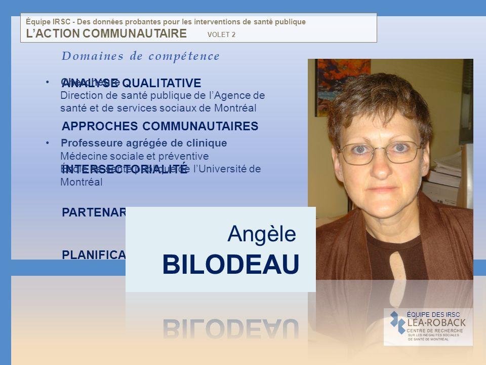 BILODEAU Angèle Domaines de compétence ANALYSE QUALITATIVE