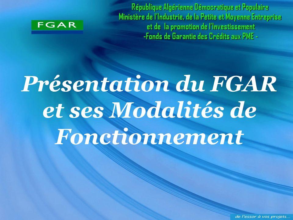 Présentation du FGAR et ses Modalités de Fonctionnement