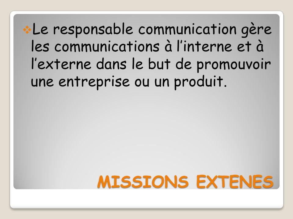 Le responsable communication gère les communications à l'interne et à l'externe dans le but de promouvoir une entreprise ou un produit.