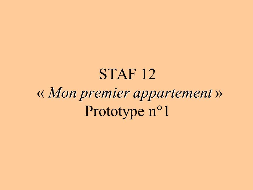 STAF 12 « Mon premier appartement » Prototype n°1