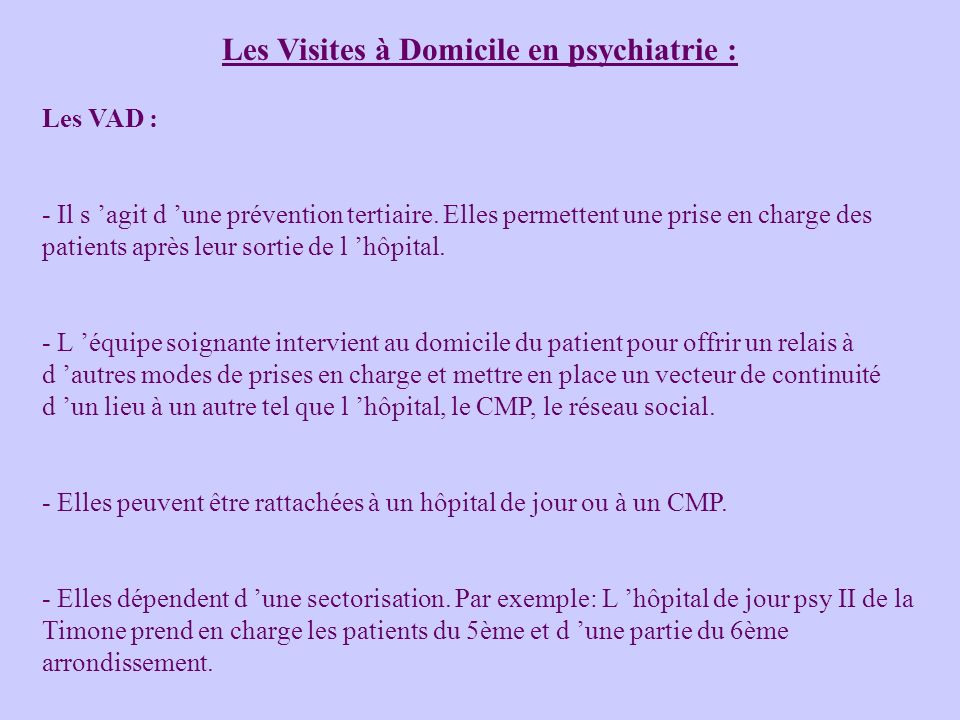 Les Visites à Domicile en psychiatrie :