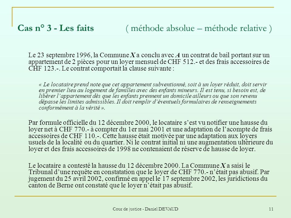 Cas n° 3 - Les faits ( méthode absolue – méthode relative )