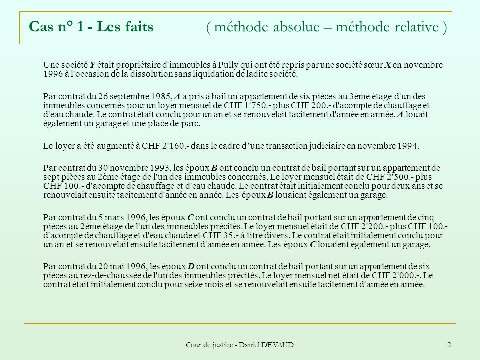 Cas n° 1 - Les faits ( méthode absolue – méthode relative )