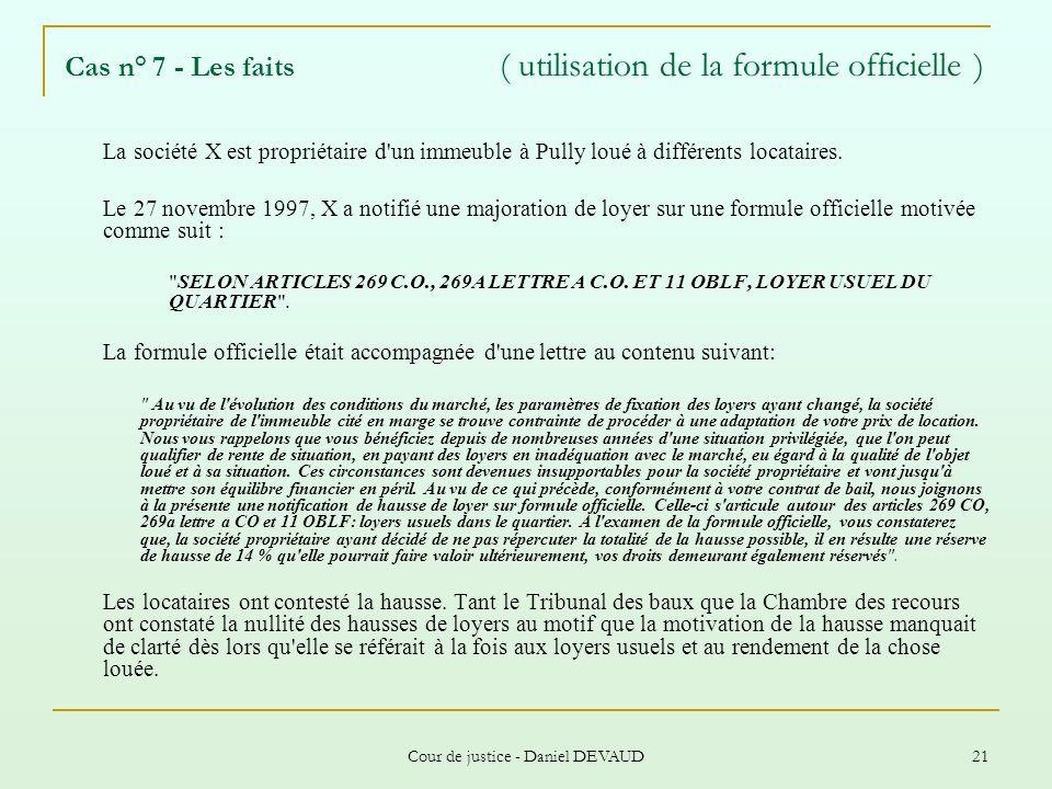 Cas n° 7 - Les faits ( utilisation de la formule officielle )