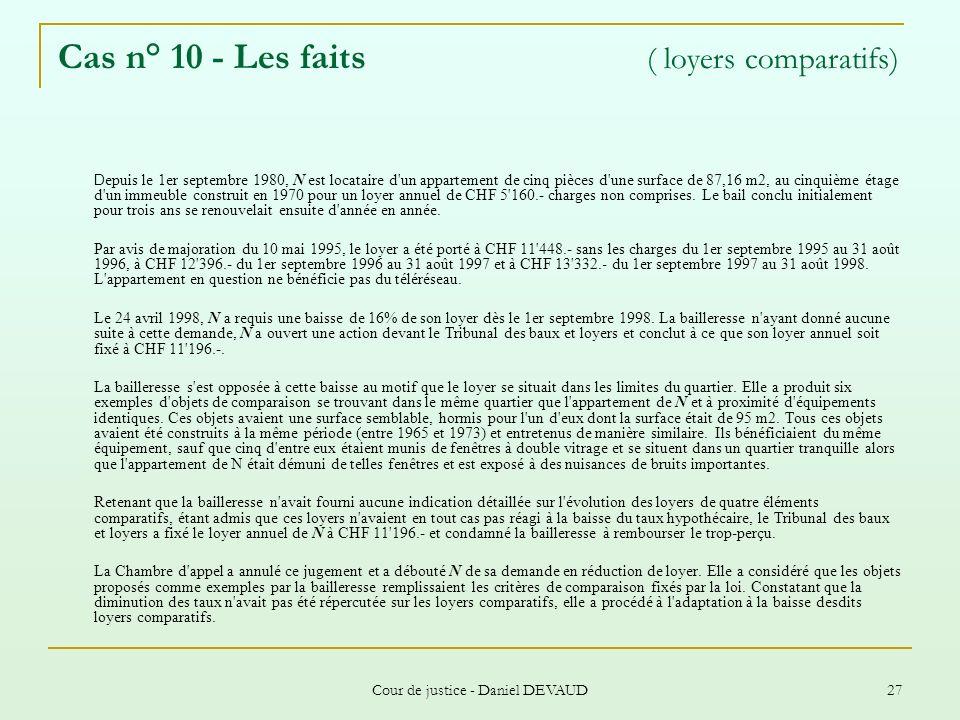 Cas n° 10 - Les faits ( loyers comparatifs)
