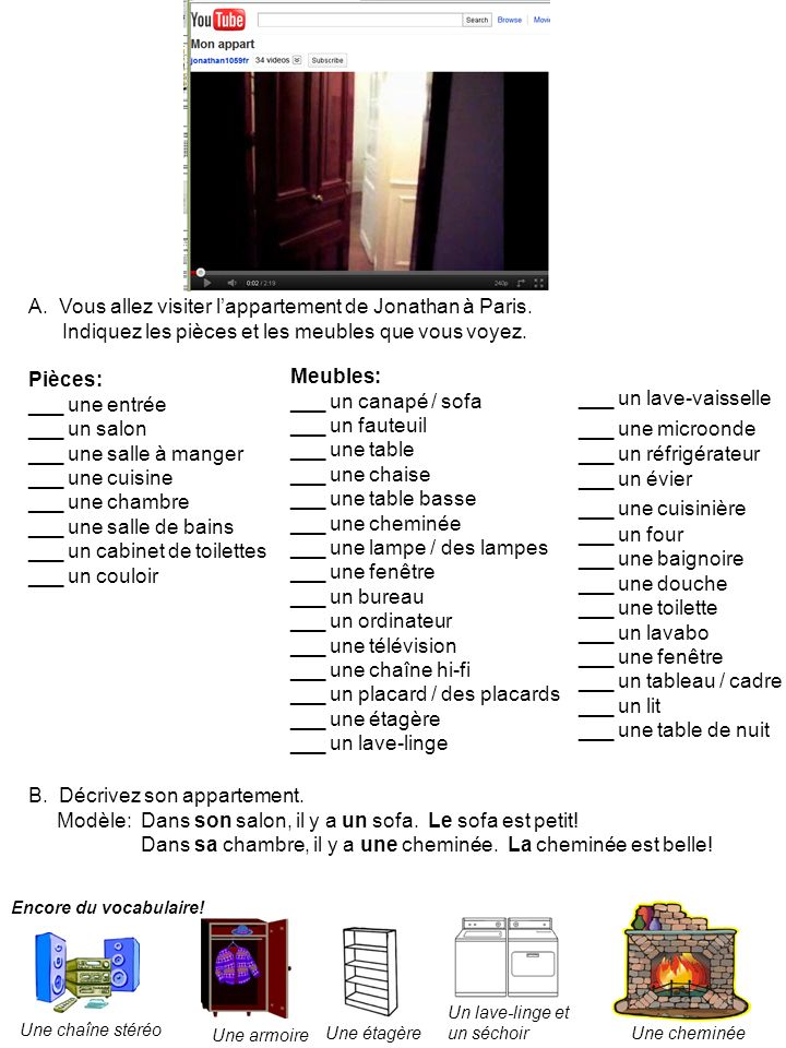 A. Vous allez visiter l'appartement de Jonathan à Paris